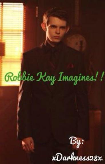Robbie Kay Imagines!!❤️
