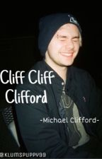Cliff Cliff Clifford ~Michael Clifford~ by KlumsPuppy99