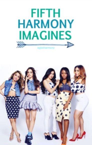 Fifth Harmony Imagines