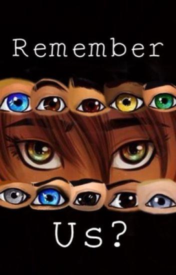 Remember Us?