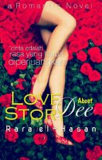 [D.R] 3#: LOVE Story About DEE by Rara_el_Hasan