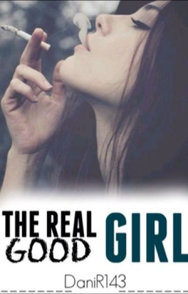 The Real Good Girl
