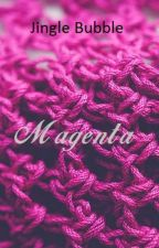 Magenta (Sekuel Your Voice) by Jingle_Bubble