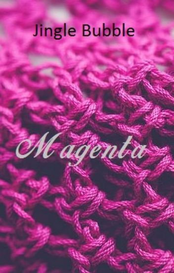 Magenta (Sekuel Your Voice)