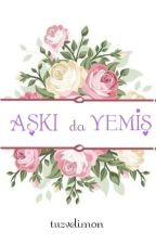 Aşkı Da Yemiş -Night Serisi 2 by tuzvelimon