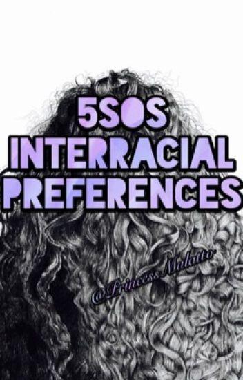 5sos Interracial Preferences