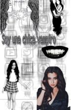 Soy Una Chica Vampiro ~CAMREN~G!P~ by camrenshipper5Hchile