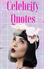 Celebrity Quotes by Harley-Quinn-Here
