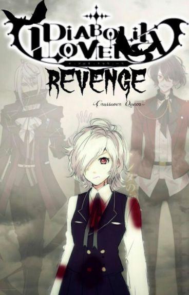Diabolik Love Revenge |DLC Book #2| [PAUSADA TEMPORALMENTE]