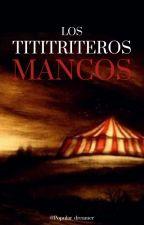 Los Titiriteros Mancos © by Popular_dreamer