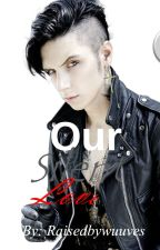 Our Silent Love (An Andy Biersack Love Story) by RaisedByWuuves