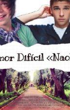 Amor Dificil <<<Naolo>>> by Fans_de_NAOLO