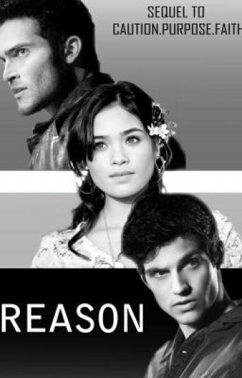 Reason---Sequel to CPF---A Derek Hale Story (Teen Wolf fanfic)