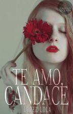 Te amo, Candace by MeLlamoPedra
