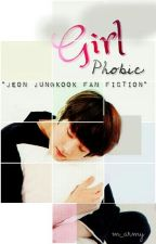 Girl Phobic ||BTS Jungkook|| by m_army