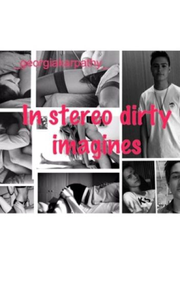 In stereo dirty imagines