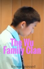 The Wu Family Clan by thewuobsessed