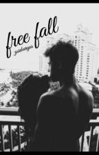 Free Fall (sequel to fortunate feelings) by tumblrXzoie