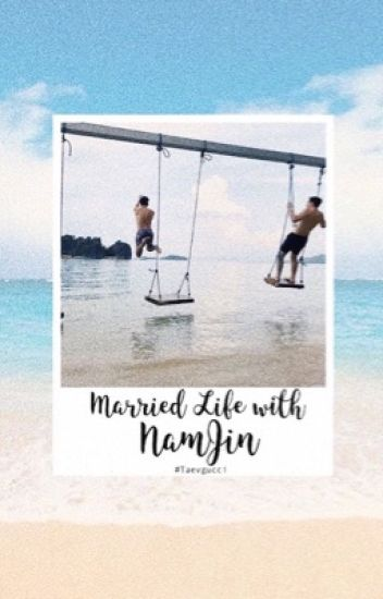 Married Life with NamJin   #MLwNJ