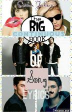 The Big Continuous Book Song Lyrics! by XxindecisivexX