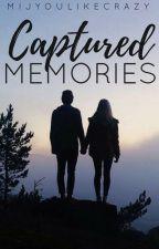 Captured Memories by mijyoulikecrazy