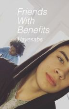Friends With Benefits; H.G by Hayesabs