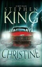 Christine - Stephen King by RSchmiidt