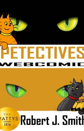 Petectives: The Webcomic - 2016 Watty Award Winner by RobPetectives