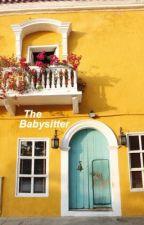 The babysitter e.d by bellamarie28
