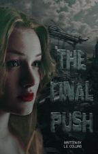 The Final Push by AlphaPrism