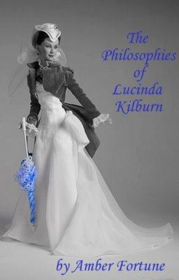 The Philosophies of Lucinda Kilburn