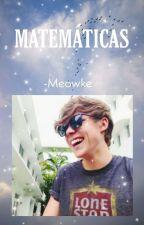 MATEMÁTICAS «Mashton» by -Meowke