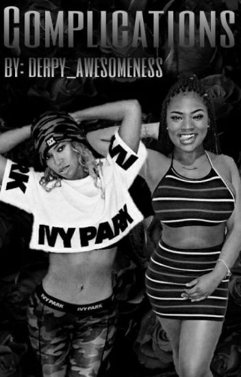 || Complications || Beyoncé & Summerella