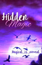 Hidden Magic by Magical_is_normal