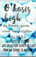 O'Khasis High (Garroth×Reader) by Winter_Gamer