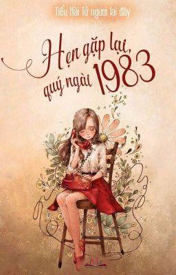 Đọc truyện Hẹn gặp lại quý ngài 1983