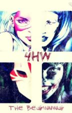 4HW: The Beginning by conniespringer