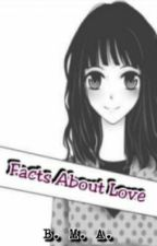 Facts About Love by AWiseLover