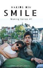 MakingSeries#1:Making Him Smile :) |kathniel| by indelibleflames