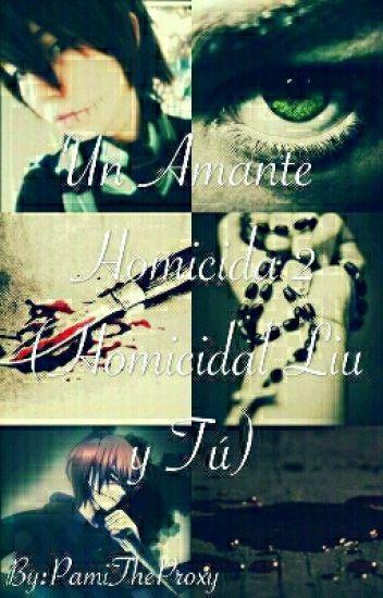Un Amante Homicida~2da. Temporada~♥