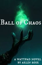 Ball of Chaos by queenhera20
