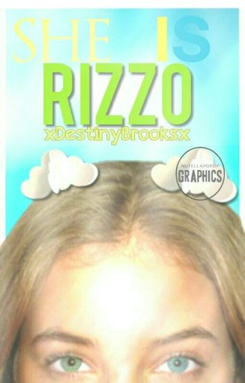 She is Rizzo.