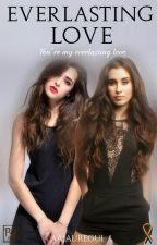 Everlasting Love (Lauren Jauregui y Tu) by AAJauregui