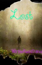 Lost (ON  HOLD:() by WriteReadDanceLove