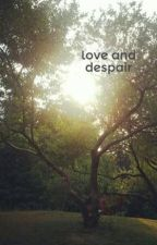love and despair  {Jasper hale love story} by judymoody678