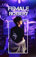 KuroKen  |  Female Robbery by xumin8hao