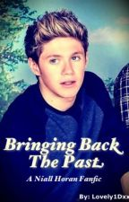 Bringing Back The Past by Lovely1Dxxx