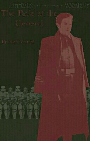 The Role of The General (Hux X Reader) by AlexWrites2