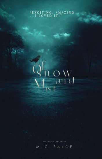 Of Snow And Mist [The Lusion Series: Book One] ON HOLD