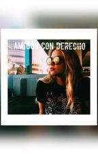 Amigos con Derecho by NicoleSmitch